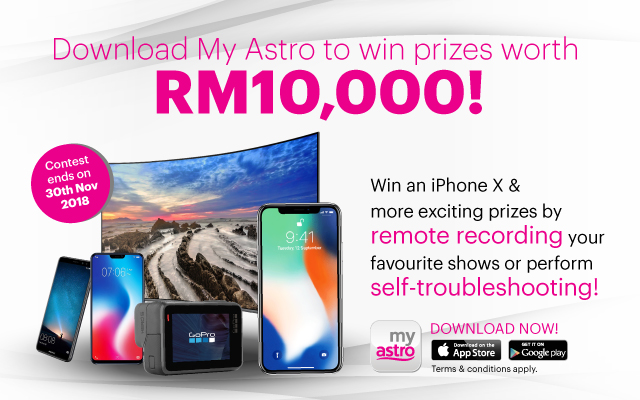 Download My Astro to win prizes worth RM10,000!